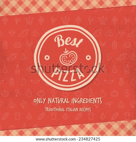 Best pizza sign or menu cover with grunge texture - stock vector
