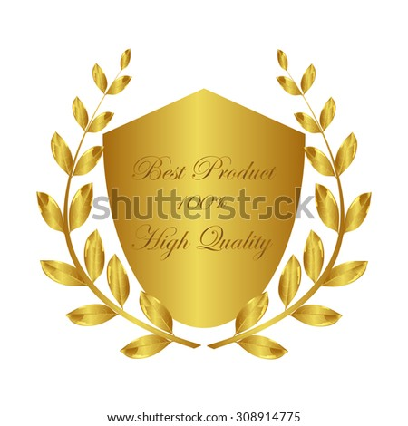 Best product. 100% . High quality. Award. Laurel wreath. Gold Award. Best of the Best. - stock vector