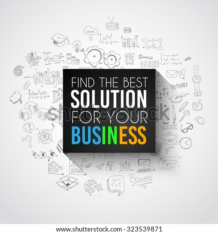 Best Solution for Your Business Slogan over a squared flat panel with soft shadow over an hand drawn doodles skeches collection of symbols, graphs, maths, infographics ans so on. - stock vector