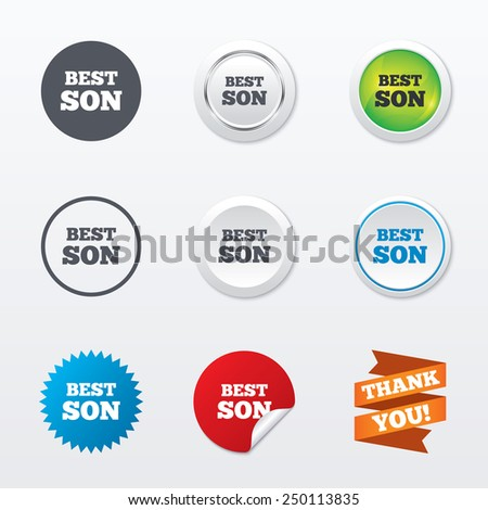 Best son sign icon. Award symbol. Circle concept buttons. Metal edging. Star and label sticker. Vector
