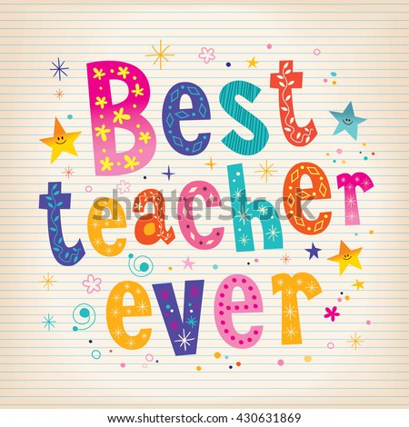 best teacher ever lettering design greeting card with lined note book paper background - stock vector