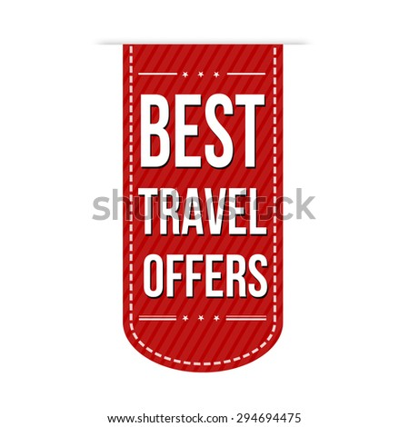 Best travel offers banner design over a white background, vector illustration - stock vector