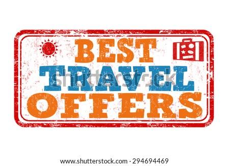 Best travel offers grunge rubber stamp on white background, vector illustration - stock vector