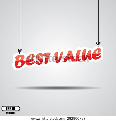 Best Value Red Sign Hanging On Gray Background - EPS.10 Vector. - stock vector