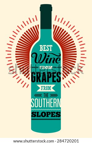 Best wine from grapes from the southern slopes. Typographic retro wine poster with the inscription. Vector illustration. - stock vector