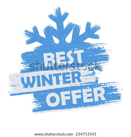 best winter  offer banner - text in blue and white drawn label with snowflake symbol, business seasonal shopping concept, vector