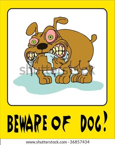 Beware of dog!!! - stock vector