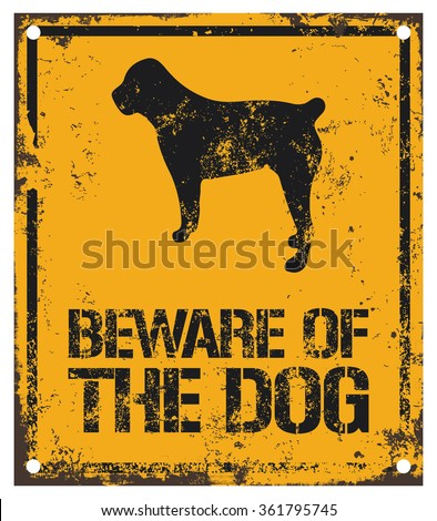 beware of the dog sign - stock vector