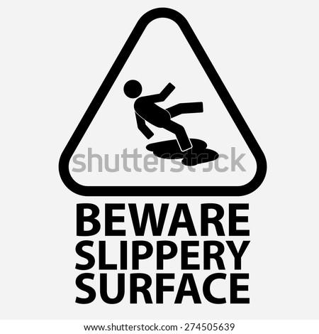 Beware slippery surface,wet floor - stock vector