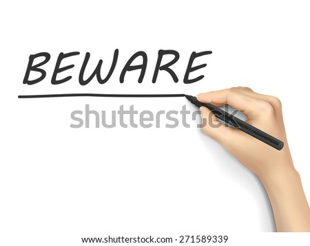beware word written by hand on white background - stock vector