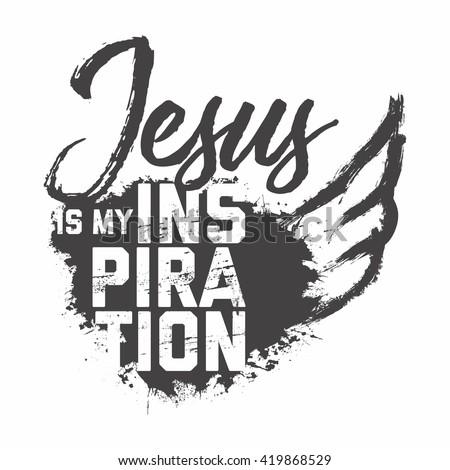 Bible lettering. Christian art. Jesus is my inspiration. - stock vector