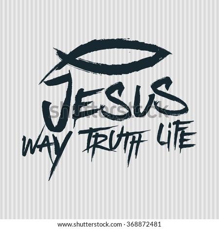 Bible Lettering. Jesus way truth life - stock vector