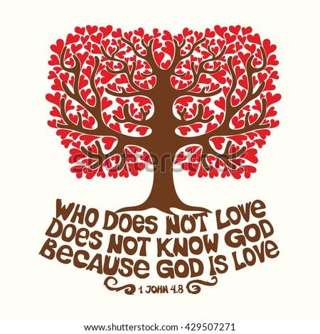 Bible typographic. Who does not love, does not know God, because God is love. - stock vector