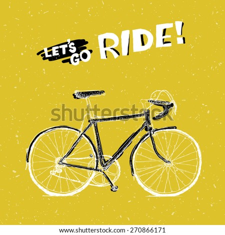 "Bicycle Illustration with Phrase ""Let's Go Ride"" on Yellow Textured Background - stock vector"