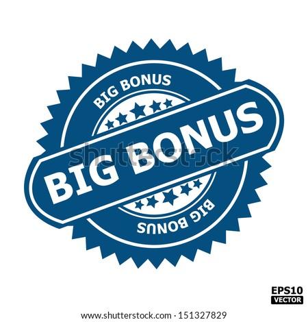 Big bonus stamp, sticker, tag, label, sign, icon, symbol.-eps10 vector - stock vector