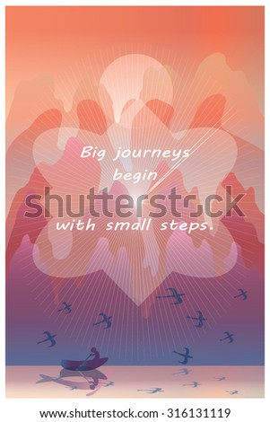 Big journeys begin with small steps -  inspirational quote on illustration of orient landscape with lake, traveler in boat, birds, mountains.Vertical wallpaper or poster. Vector illustration. - stock vector