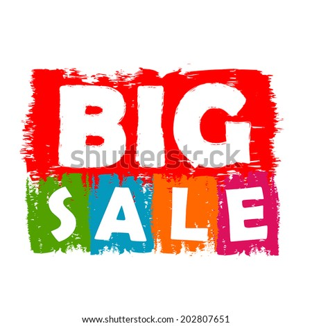 big sale drawn label - text in red, green, blue, orange and purple banner, business shopping concept, vector - stock vector