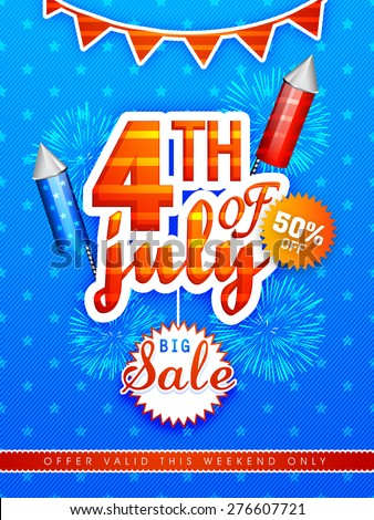 Big Sale poster, banner or flyer decorated with fireworks for 4th of July, American Independence Day celebration. - stock vector