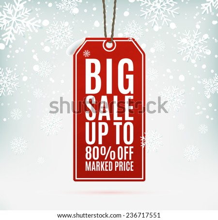 Big sale price tag on winter background with snow and snowflakes. Vector illustration - stock vector