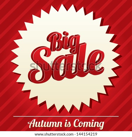 Big sale tag (vector). Bright sticker. Icon for special offer. Autumn is coming. - stock vector