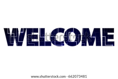 Big Tech Sign Welcome Writing Welcome Stock Vector 662073481