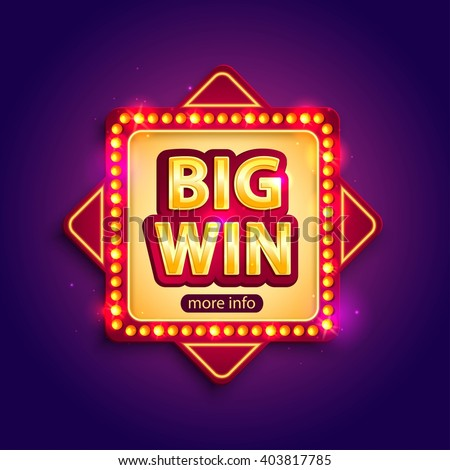 Big Win banner with glowing lamps for online casino, poker, roulette, slot machines, card games. Vector illustrator. - stock vector