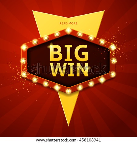Big win retro banner with glowing lamps. Vector illustration for winners of poker, cards, roulette and  lottery.