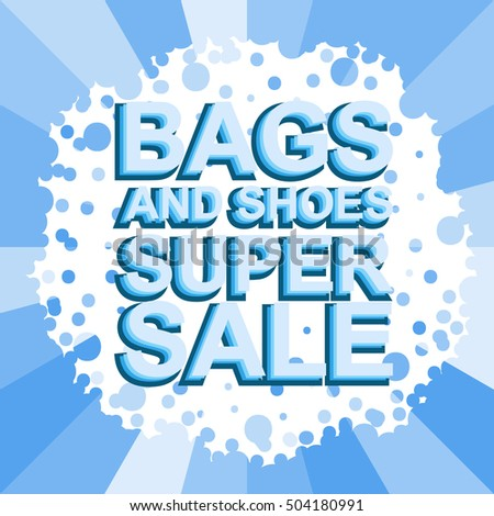 Big winter sale poster with BAGS AND SHOES SUPER SALE text. Advertising blue vector banner template