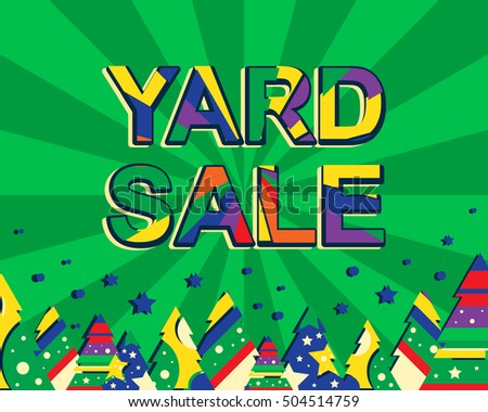 Big winter sale poster with YARD SALE text. Advertising vector banner template with christmas trees. Green background