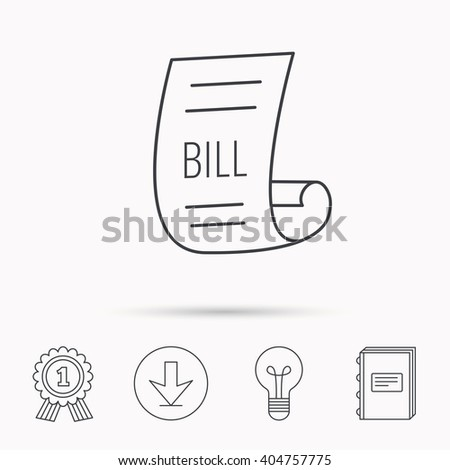 Bill icon. Pay document sign. Business invoice or receipt symbol. Download arrow, lamp, learn book and award medal icons. - stock vector