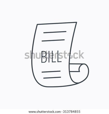 Bill icon. Pay document sign. Business invoice or receipt symbol. Linear outline icon on white background. Vector - stock vector