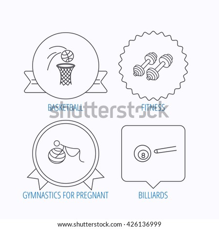 Billiards, basketball and fitness sport icons. Gymnastics for pregnant linear sign. Award medal, star label and speech bubble designs. Vector - stock vector