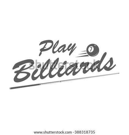 Billiards logo in retro style. Billiard badge. Emblem of billiard with ball and cue on white background. Use for billiards club advertising, window signage. Vintage style Monochrome vector label icon - stock vector