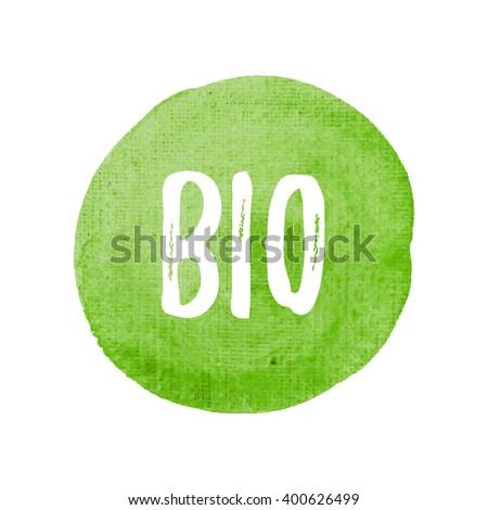 Bio card, poster, logo, written on watercolor green background illustration  - stock vector