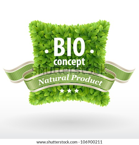 Bio concept label. Green leaves. Vector illustration. - stock vector