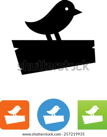 Bird on a signboard symbol for download. Vector icons for video, mobile apps, Web sites and print projects.  - stock vector