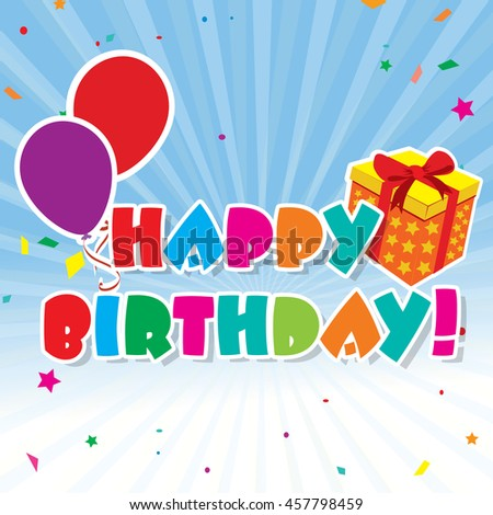 Birthday background with balloons and a gift and an inscription. - stock vector