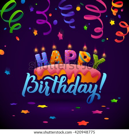 Birthday Card Background. Streamers and cake with candles. Paper Confetti and Stars.   Birthday cake with candles on color background