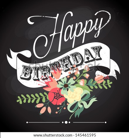 Birthday card in chalkboard calligraphy style with cute flowers - stock vector