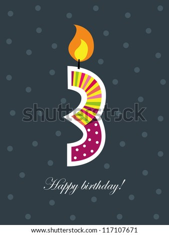 Birthday card, third birthday with candle , number three - stock vector