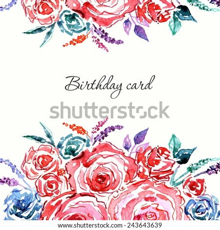 Birthday card with roses bouquet. Floral vintage background. Watercolor floral invitation.