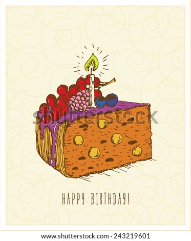Birthday greeting card with cake in doodle design. Hand drawn vector illustration. Birthday gift.