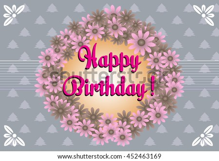 Birthday greeting with flower frame and the text Happy Birthday written with pink letters - stock vector