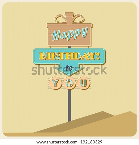 Birthday greetings. Poster with a road sign and inscription. - stock vector