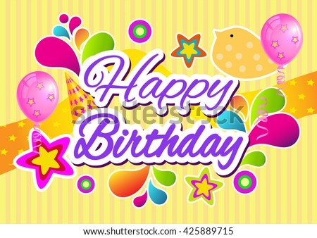 Birthday. Happy Birthday. Happy Birthday Card. Happy Birthday Text. Happy Birthday Background. Happy Birthday Vector. Happy Birthday Illustration. Happy Birthday. Happy Birthday Greeting. Birthday.
