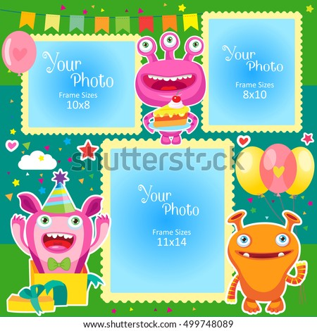 Birthday Photo Frames With Cute Monsters. Decorative Template For Baby, Family Or Memories. Scrapbook Vector Illustration. Birthday Children'S Photo Framework For A Standard Photo Size.