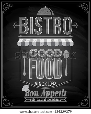 Bistro Poster - Chalkboard. Vector illustration. - stock vector