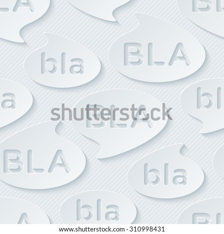 Bla-bla-bla walpaper. 3d seamless background. Vector EPS10. - stock vector