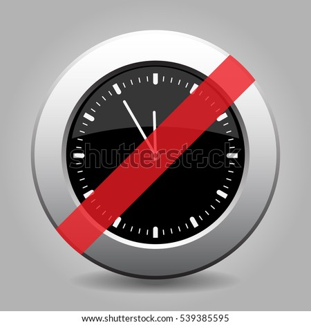 Black And Gray Metallic Button With Shadow. White Last Minute Clock Banned  Icon.