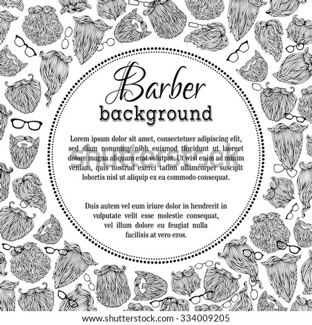 Black and white barber background. Vector sketch fashion man beards and eyeglasses. There is place for your text in the center. - stock vector